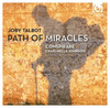 Gapplegate Classical-Modern Music Review: Joby Talbot, Path of Miracles, Conspirare, Craig Hella Johnson