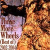 Three More Wheels, Three More Wheels (Best Of), MP3 Download  - Klicktrack Music - Powered by Klickt